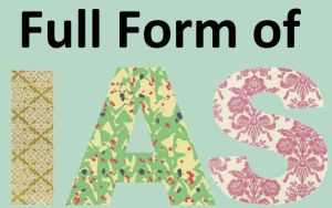 IAS Full Form in Hindi