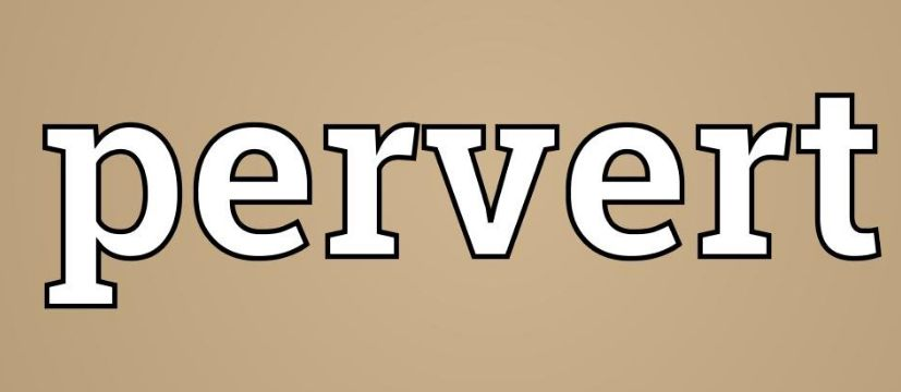 Pervert Meaning in Hindi