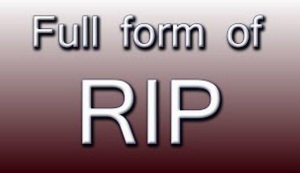 rip full form