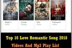 Top 10 Love Romantic Song 2018