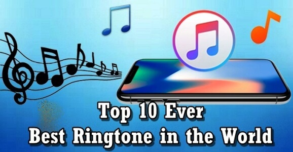 Top 10 Ever Best Ringtone in the World
