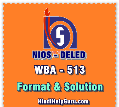 nios DELED WBA 513 hindi solved