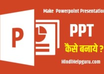 how to create a powerpoint presentation in hindi