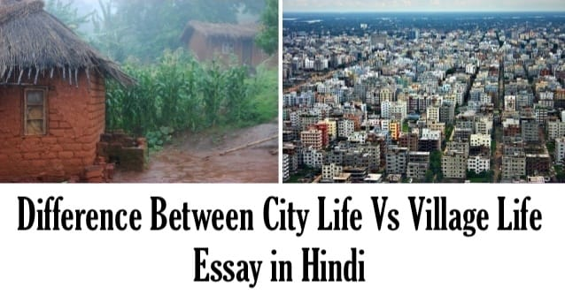 comparison and contrast between village and city life