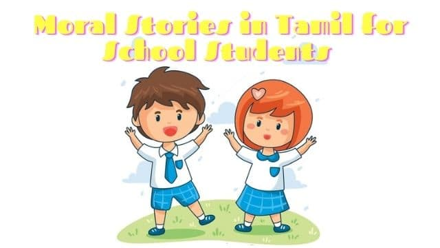 Moral Stories in Tamil for School Students