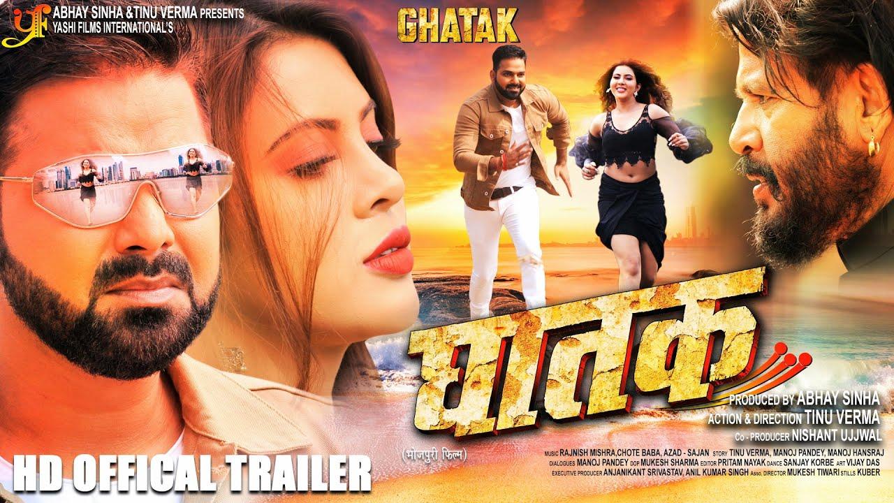 GHATAK (घातक) – Official Trailer – Pawan Singh & Sahar Afsha