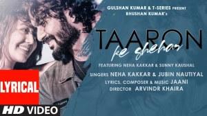 Taaron Ke Shehar Mein (Neha Kakkar) Lyrics