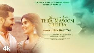 Bewafa Tera Masoom Chehra (Jubin Nautiyal) Lyrics