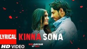 Kinna Sona (Jubin Nautiyal & Dhvani Bhanushali) Lyrics