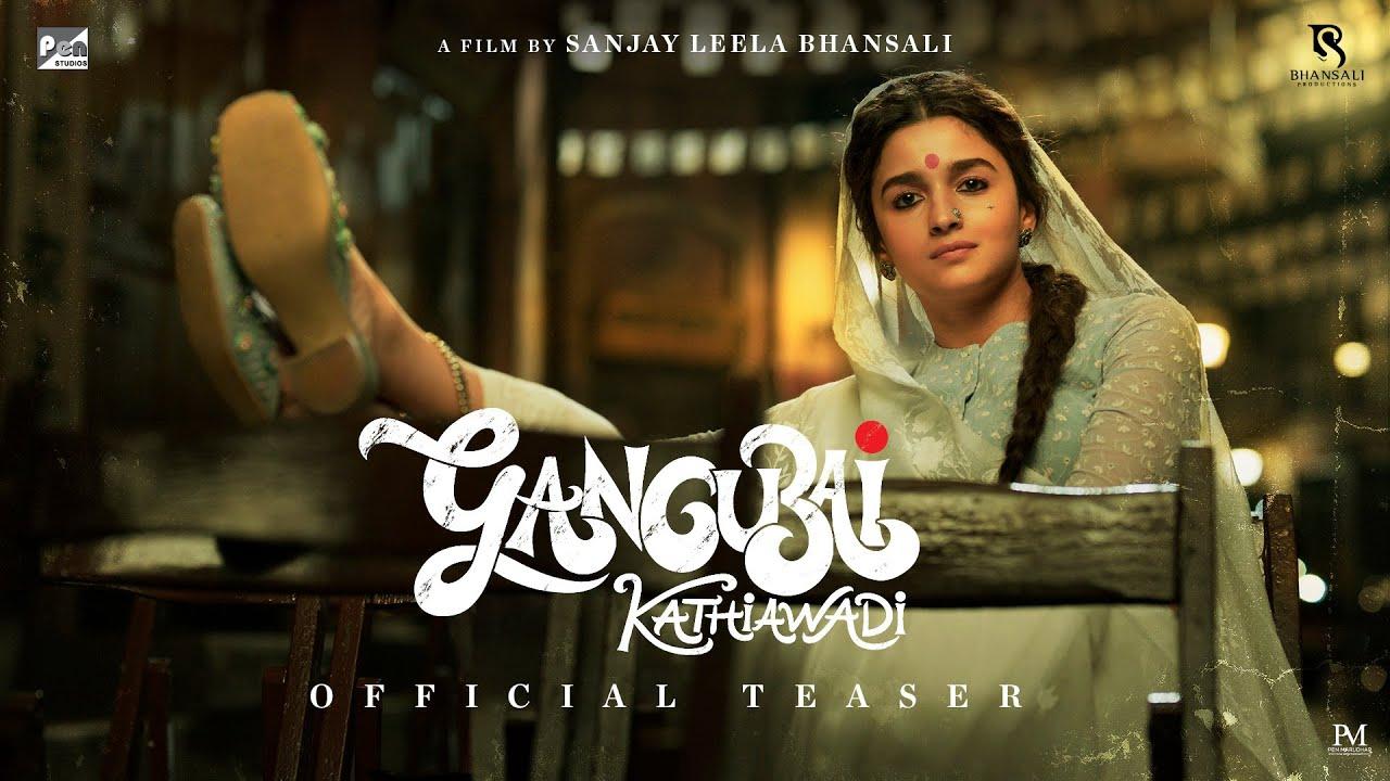 Gangubai Kathiawadi (Sanjay Leela Bhansali, Alia Bhatt) Official Trailer