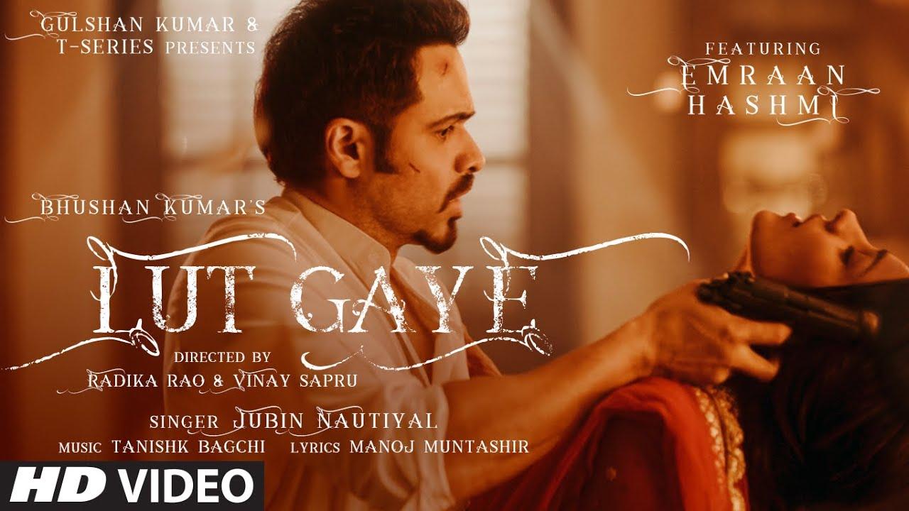 Lut Gaye (Aankh Uthi Mohabbat Ne) Jubin Nautiyal – Lyrics