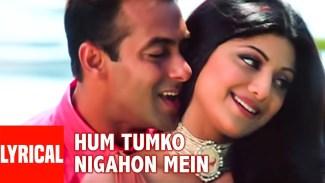 Hum Tumko Nigahon Mein (Udit Narayan) Lyrics