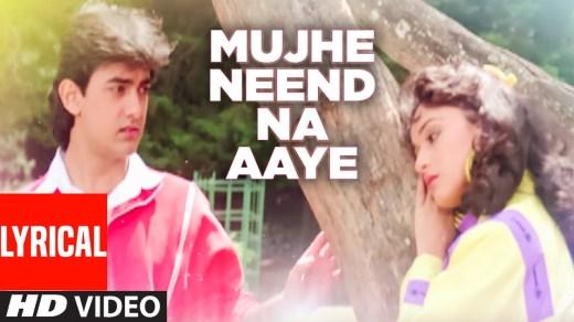 Mujhe Neend Na Aaye