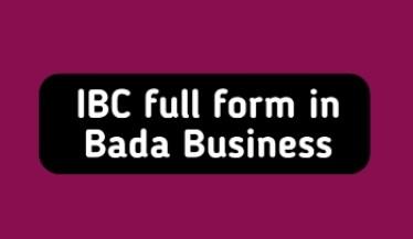 IBC Full Form in Bada Business