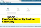 Pan Card Status By Aadhar Card Only