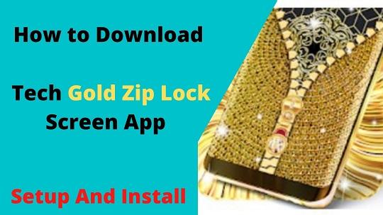 Download Tech nukti Gold Zip Lock Screen App