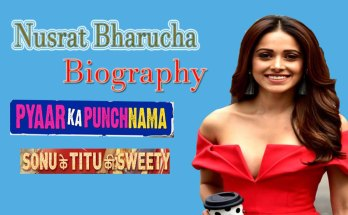 Nushrat Bharucha Biography in Hindi