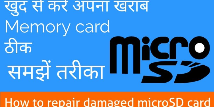 How to repair damaged microSD card in hindi