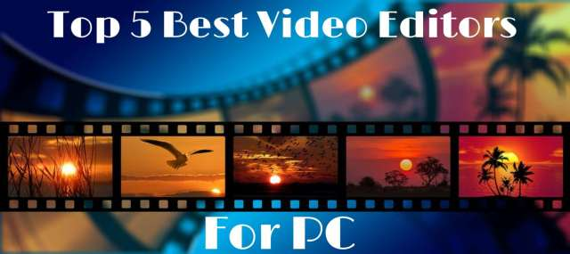 Top 5 Best Computer Software For Video Editing