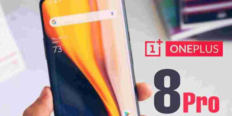 OnePlus 8 Pro की कीमत का हुआ खुलासा, साथ ही जाने इसके स्पेसिफिकेशन्स