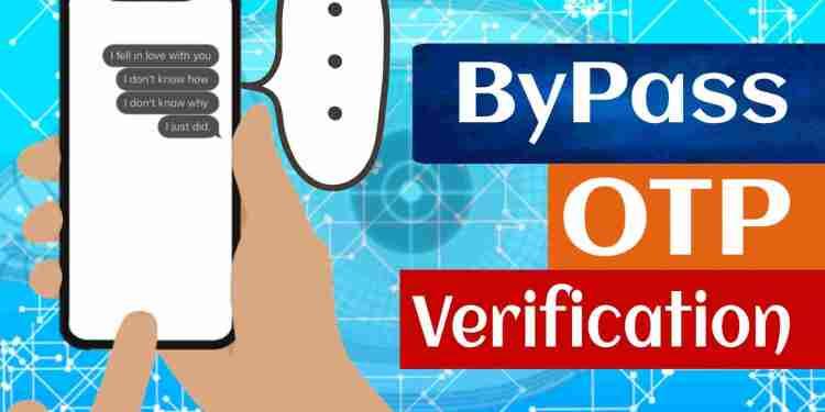 SMS/OTP Verification को Bypass या Hack कैसे करे?