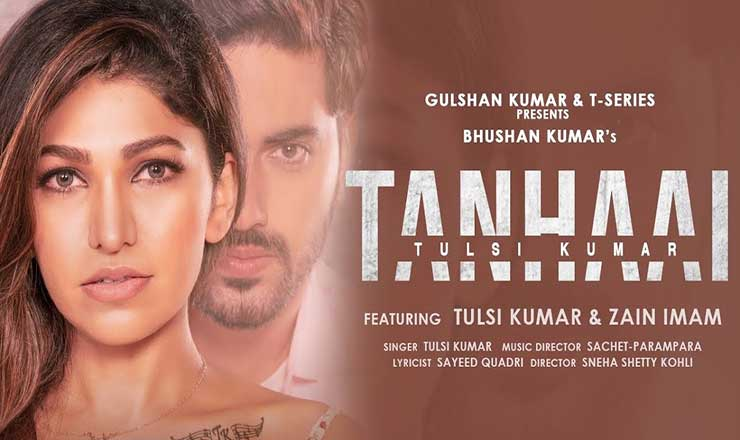 Tanhaai Lyrics by Tulsi Kumar is recently released Hindi song with music given by Sachet Parampara. Tanhai song lyrics are written by Sayeed Quadri and music video is directed by Sneha Shetty Kohli.