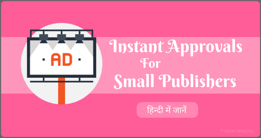 fast approvals ad networks for small hindi publishers