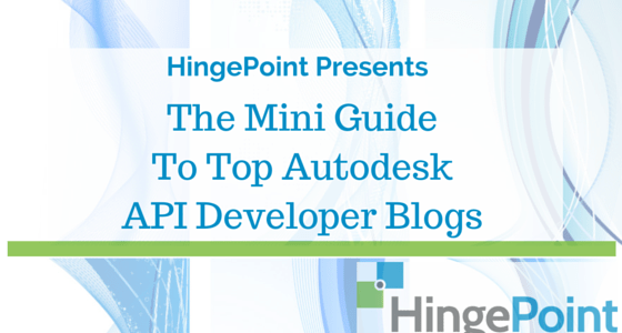 HingePoint Guide To The Best AEC Autodesk API Developer Blogs