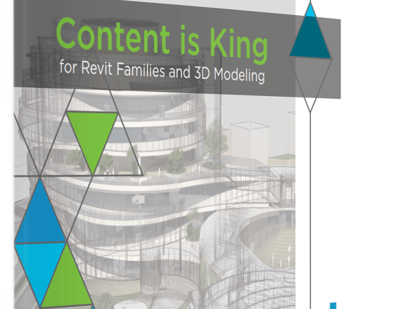 Content is King for Revit Families and 3D Modeling E-Book