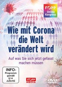 Wie mit Corona die Welt verändert wird