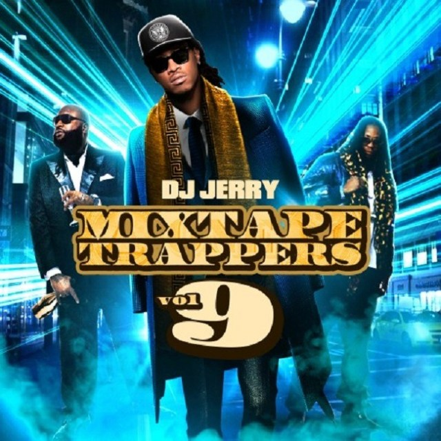 Mixtape Trappers Vol. 9