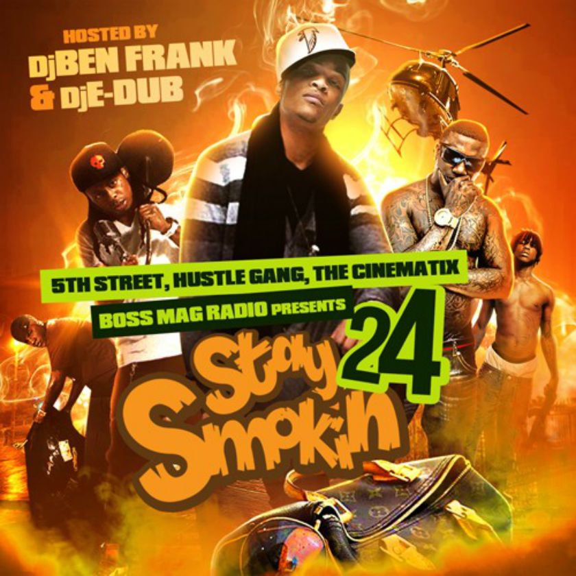 Stay Smokin 24