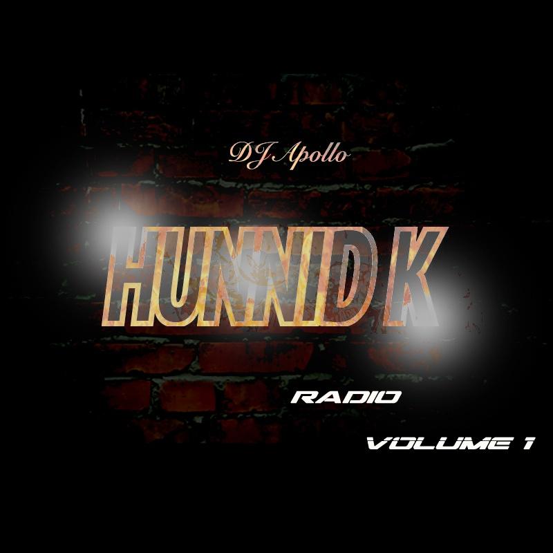 Hunnid K Radio, Vol. 1