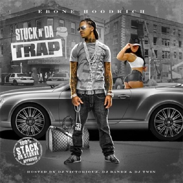 Stuck N Da Trap 2