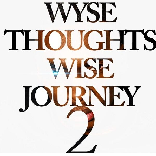 Wyse Thoughts Wise Journey 2