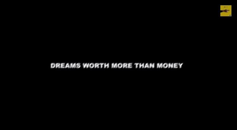 Dreamsworthmorethanmoneyvid