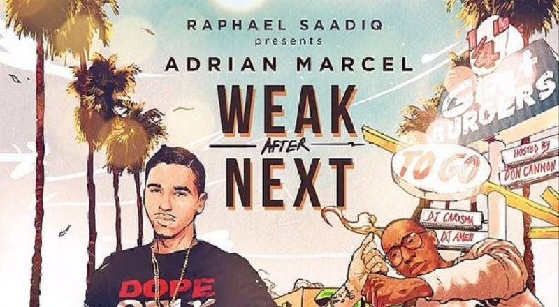 "Mixtape Download: Adrian Marcel – ""Weak After Next"" hosted by DJ"