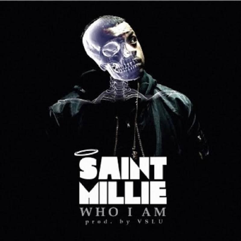 Who I Am Saint Millie