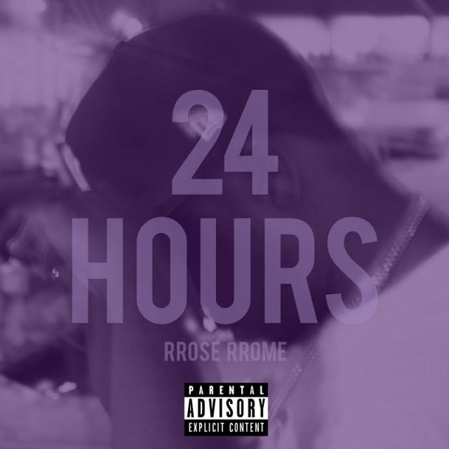 24 Hours RROSE RROME