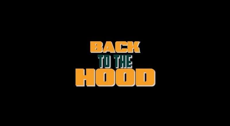 Backtothehoodvid
