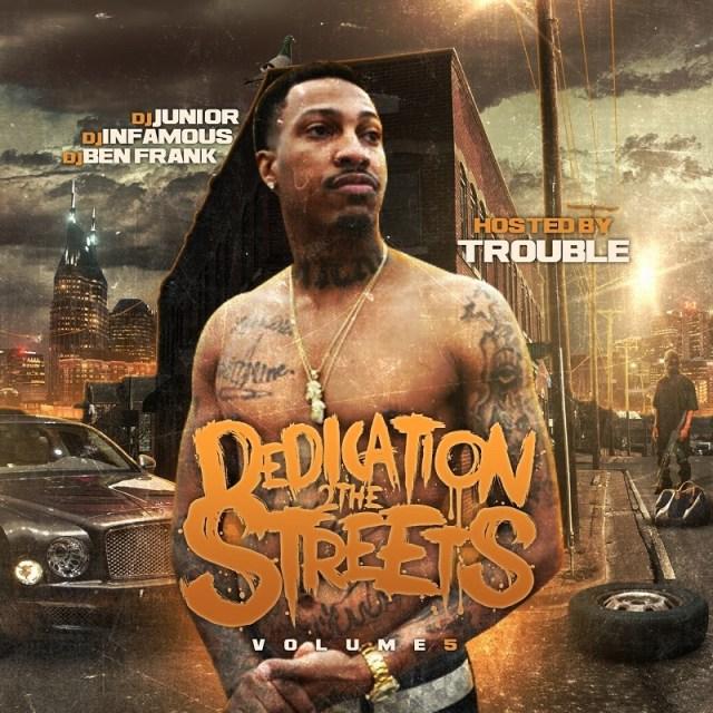 Dedication 2 The Streets 5