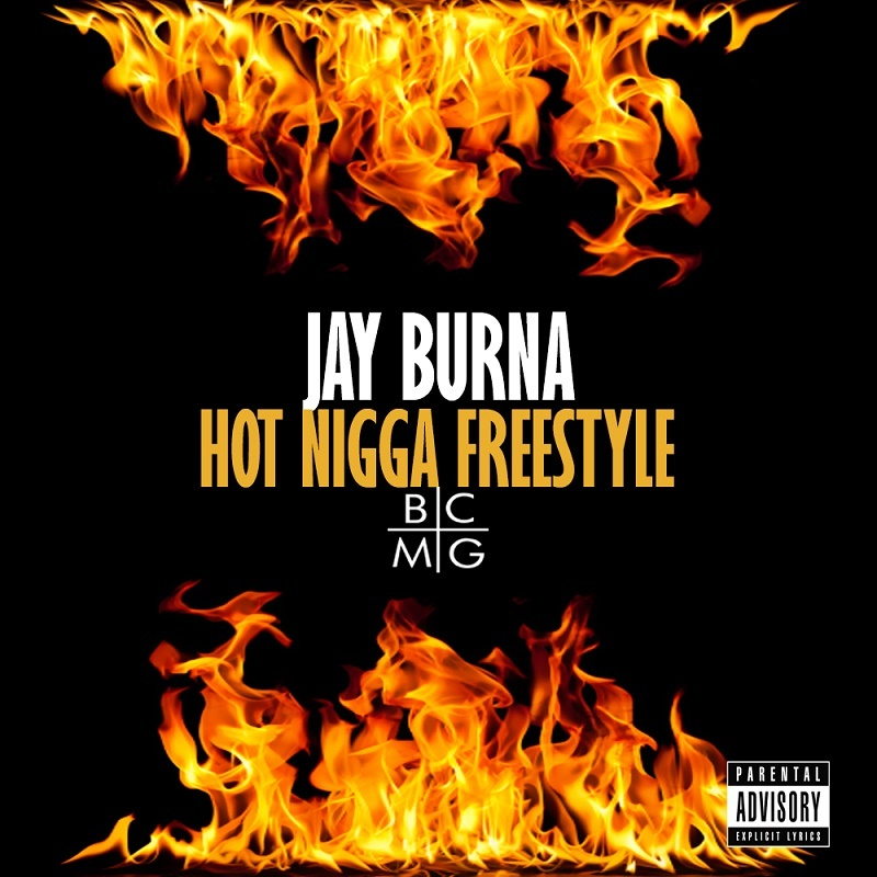 Hot Nigga Jay Burna