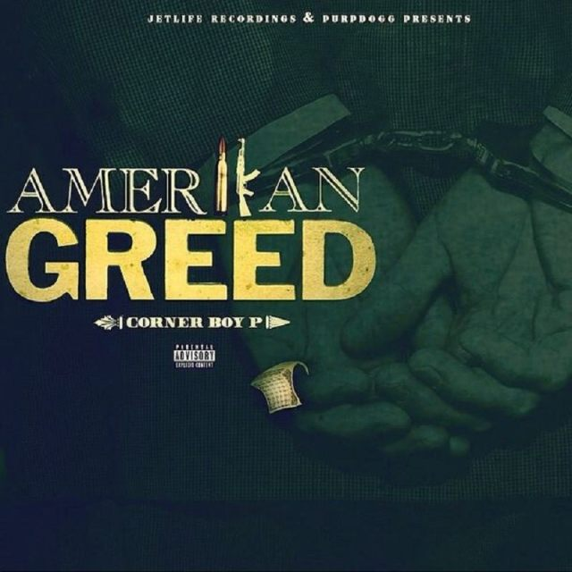 American Greed CornerBoy P