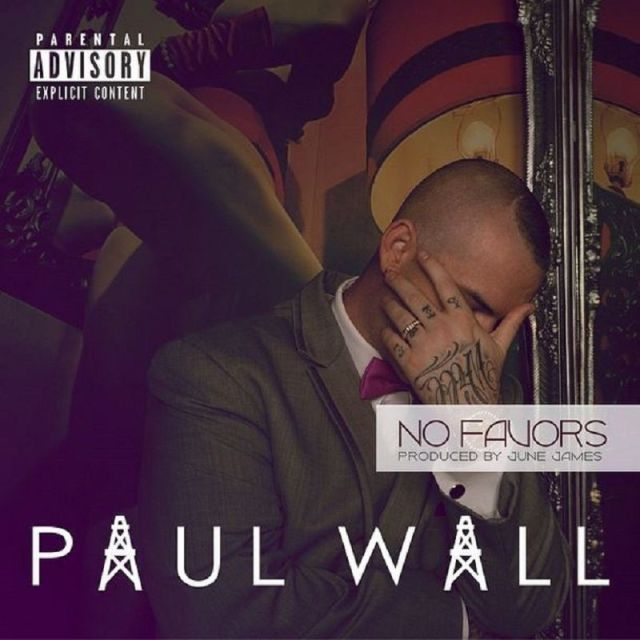 No Favors Paul Wall