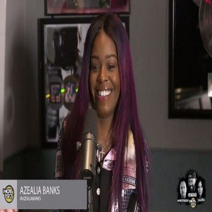 Azealia Banks Hot 97