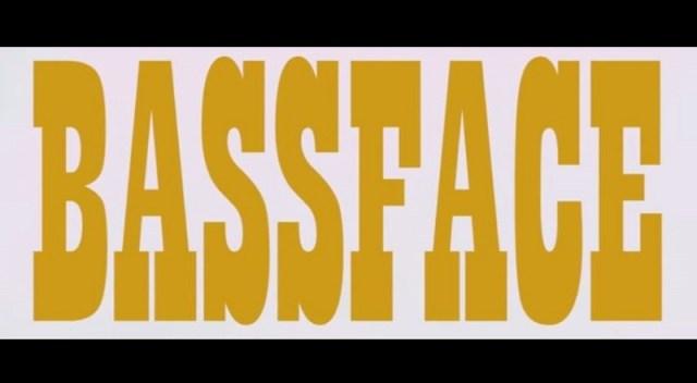 Bassfacevid