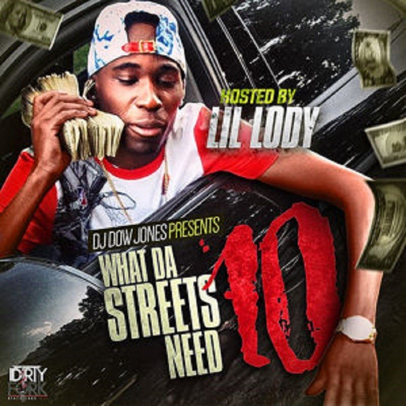 What Da Streets Need 10