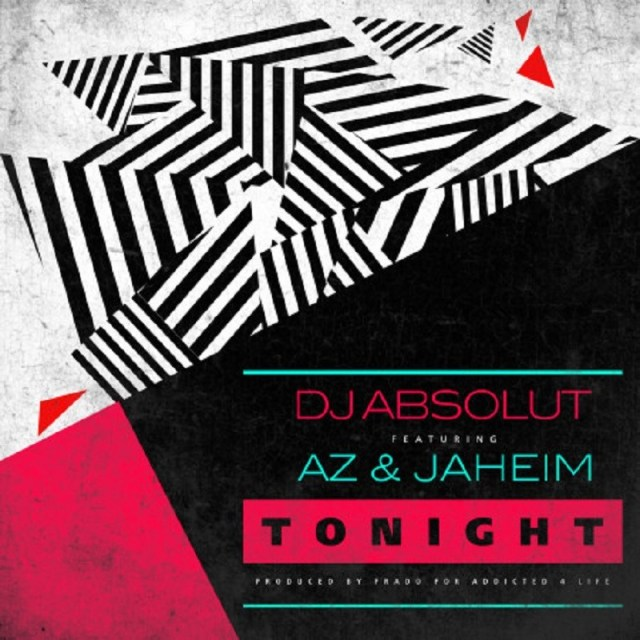 Tonight DJ Absolut
