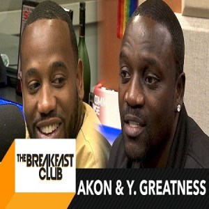 Akon Young Greatness Breakfast Club