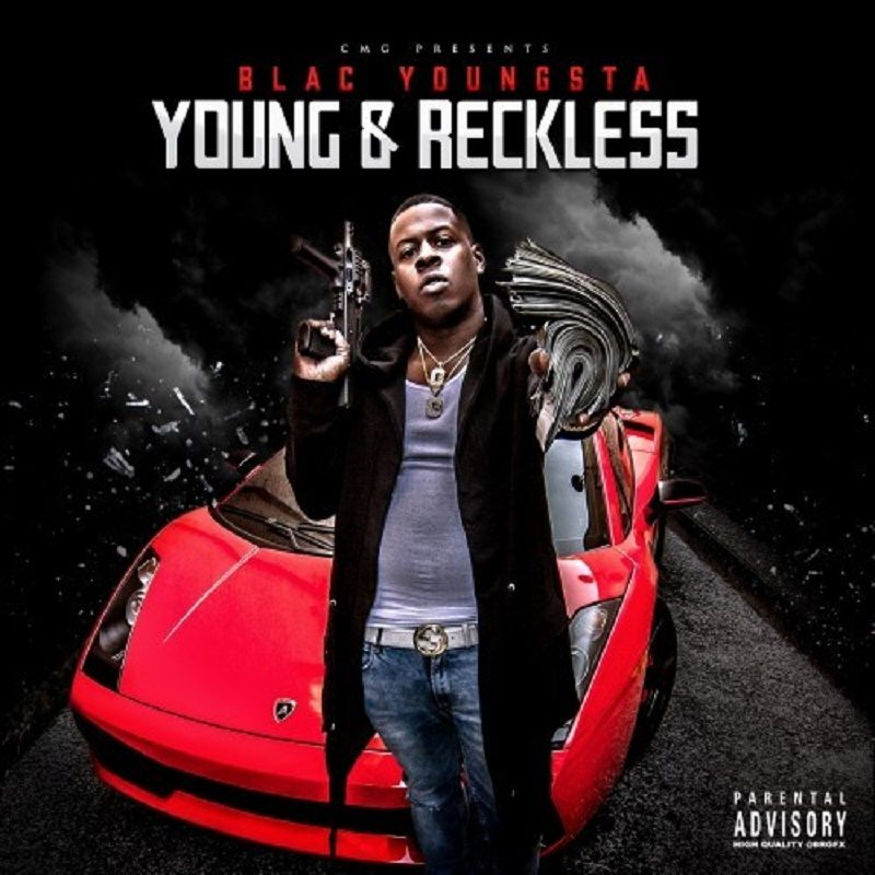 Young & Reckless Blac Youngsta